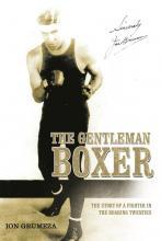 The Gentleman Boxer book cover